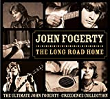 The Long Road Home: The Ultimate John Fogerty - Creedence Collection (2005)
