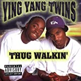 Thug Walkin'