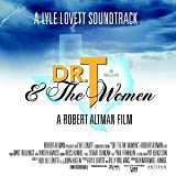 Dr. T & The Women: A Lyle Lovett Soundtrack (2000)