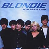 Blondie Is the Name of a Band lyrics