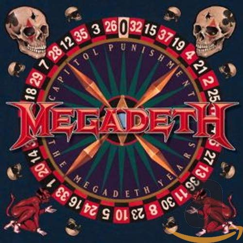 Capitol Punishment: The Megadeth Years