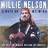 Always on My Mind: The Best of Willie Nelson