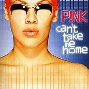 Can't Take Me Home 2 – tekijä: Pink