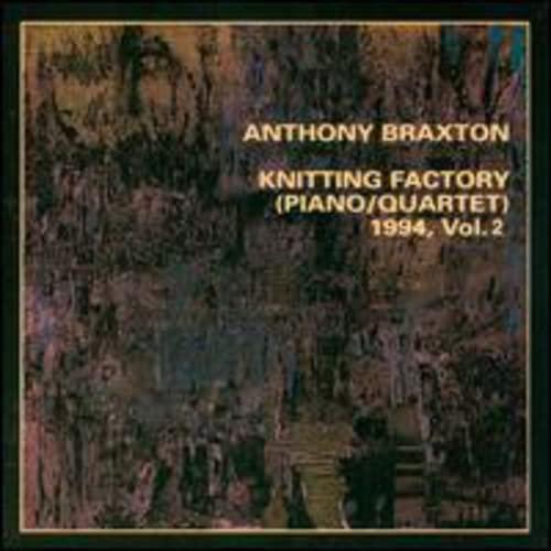 Anthony Braxton: Knitting Factory (Piano/Quartet) 1994, V. 2