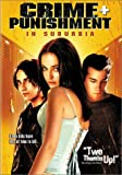 Crime and Punishment in Suburbia (2000) (Movie)