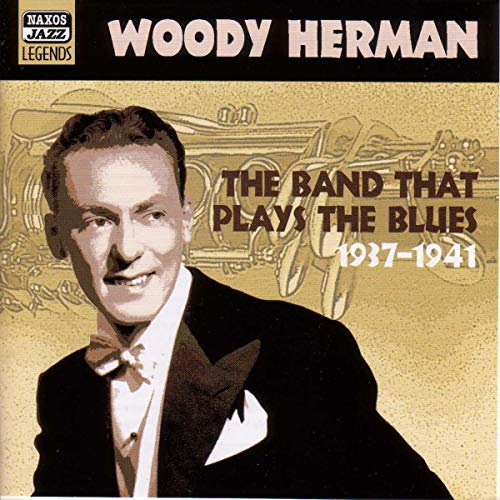 The Band That Plays The Blues 1938  by Woody Herman