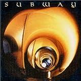 Subway lyrics