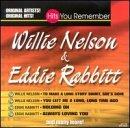Willie Nelson & Eddie Rabbitt