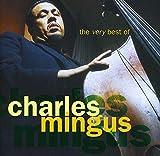 "Read ""The Very Best Of Charles Mingus"""
