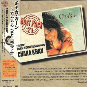 Epiphany: The Best of Chaka Khan, Vol. 1 [2001 Remaster]