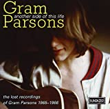 Another Side Of This Life: The Lost Recordings Of Gram Parsons (2000)