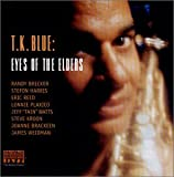 Album Eyes of the Elders by T.K. Blue