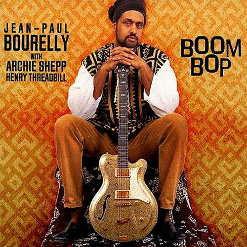 Album Boom Bop by Jean-Paul Bourelly