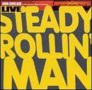 """Read """"Steady Rollin' Man"""" reviewed by AAJ Staff"""