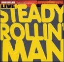 Album Steady Rollin' Man by John Sinclair