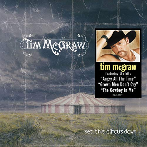 Tim McGraw Set This Circus Down Album Lyrics