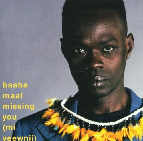 Album Missing You (Mi Yeewnii) by Baaba Maal