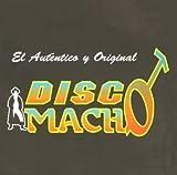Disco Macho lyrics