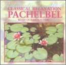 Classical Relaxation by Johann Pachelbel