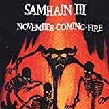 Samhain III - November-Coming-Fire (1986)