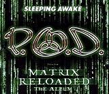 P.o.d. Sleeping Awake Album Lyrics