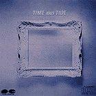 TIME AND TIDE lyrics