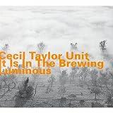 It Is in the Brewing Luminous lyrics