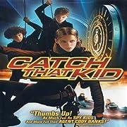 Catch That Kid av Bart Freundlich