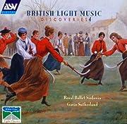 British Light Music Discoveries 4 –…