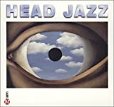 "Read ""Head Jazz"" reviewed by AAJ Staff"