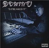D-Freaked It lyrics