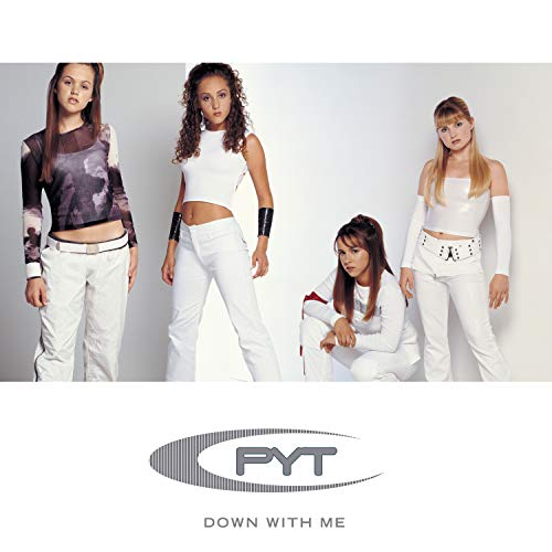 P.y.t. (down With Me)