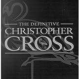 The Definitive Christopher Cross / Christopher Cross