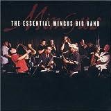 "Read ""The Essential Mingus Big Band"" reviewed by Jim Santella"
