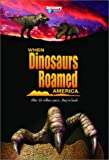 When Dinosaurs Roamed America (2001) (Movie)