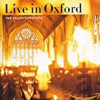 Live in Oxford by The Tallis Scholars