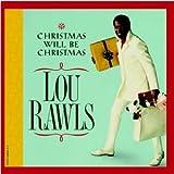 Christmas Will Be Christmas lyrics