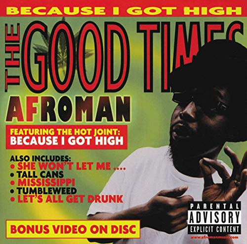 Afroman the good times free mp3 download.