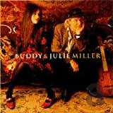 Buddy & Julie Miller [Buddy & Julie Miller] (2001)