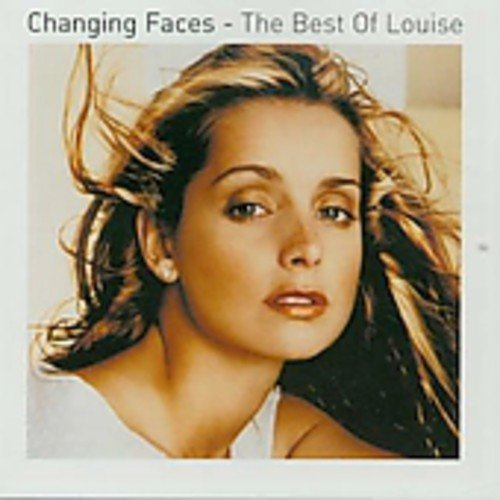 Changing Faces - The Best of Louise