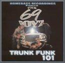 Trunk Funk 101 lyrics