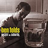 Rockin' the Suburbs (2001) (Album) by Ben Folds