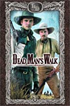 Dead Man's Walk by Suzanne De Passe