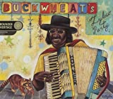 Buckwheat's Zydeco Party, Deluxe Edition lyrics