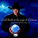 The Magic of Christmas: Songs From Call Me Claus