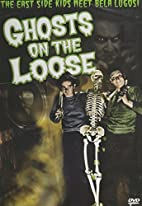 Ghosts on the Loose [1943 film] by William…