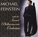 "Read ""Michael Feinstein with the Israel Philharmonic Orchestra"" reviewed by AAJ Staff"