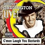 Live: C'mon Laugh You Bastards