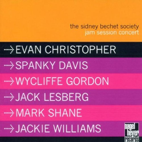 Album The Sidney Bechet Society Jam Session Concert by Evan Christopher