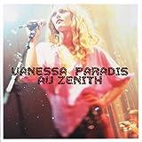 Vanessa Paradis Au Zenith [live]